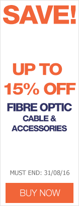 Save up to 15% on Fibre Optic Solutions