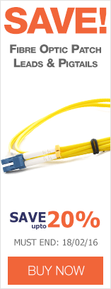 Save up to 20% on Fibre Optic Patch Leads & Pigtails