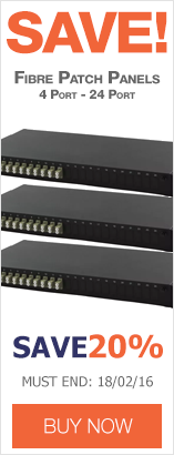 Save up to 20% on Fibre Optic Patch Panels
